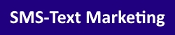 SMS - Text Marketing